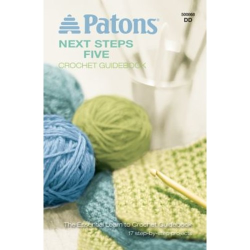 Next Steps Five Crochet Guidebook