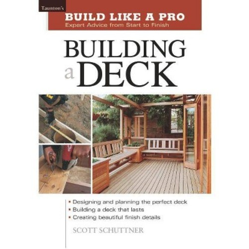 Building a Deck Expert Advice from Start to Finish