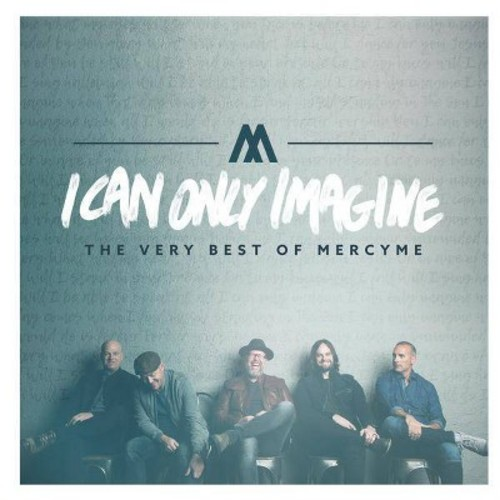 Mercyme - I Can Only Imagine:Very Best Of Mercy (CD)