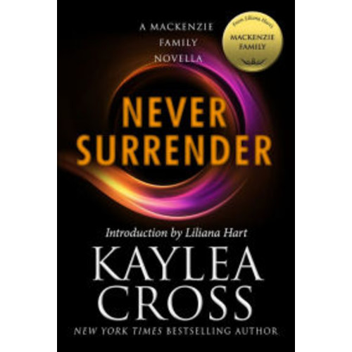 Never Surrender: A MacKenzie Family Novella