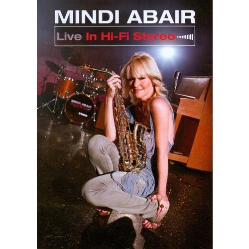 Mindi Abair: Live in Hi-Fi Stereo [DVD] [2010]