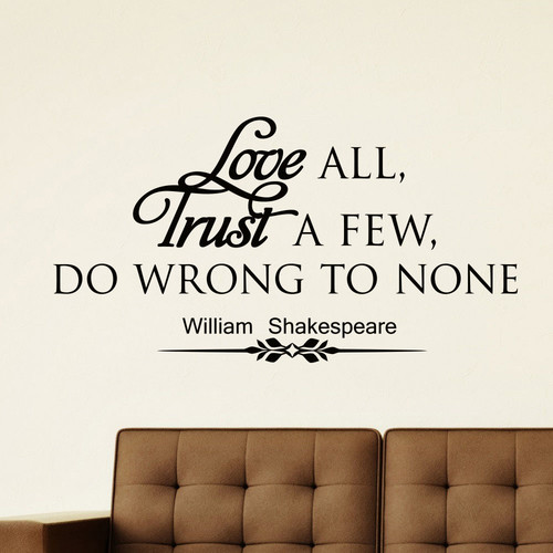 William Shakespeare Quote Love All Vinyl Wall Art Decal Sticker