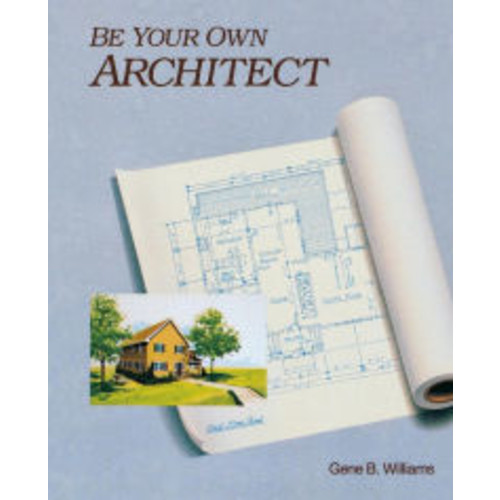 Be Your Own Architect / Edition 1