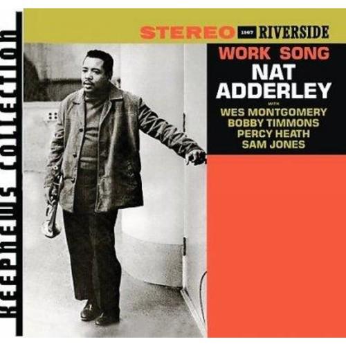 Nat Adderley - Work Song