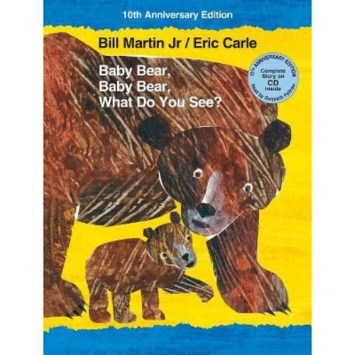 Baby Bear, Baby Bear, What Do You See? (Anniversary) (School And Library) (Jr. Bill Martin)