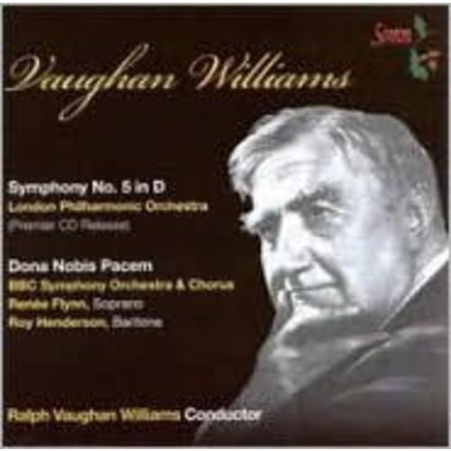 Vaughan Williams: Symphony No. 5; Dona Nobis Pacem