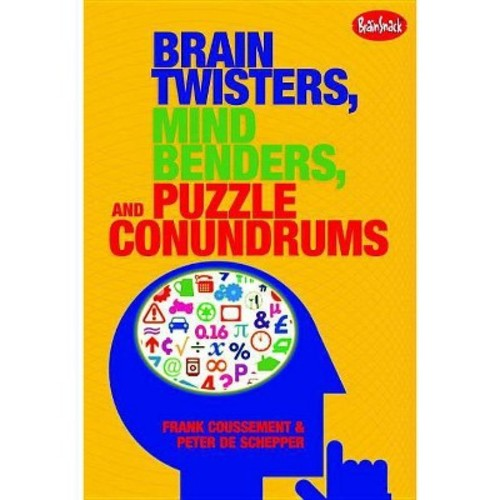 Brain Twisters, Mind Benders, and Puzzle Conundrums
