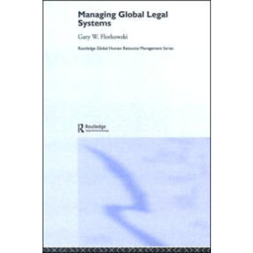 Managing Global Legal Systems / Edition 1