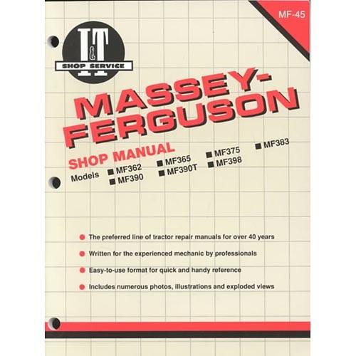 Massey-Ferguson Shop Manual : Models Mf362, Mf365, Mf375, Mf383, Mf390, Mf390T, Mf398 (Paperback)