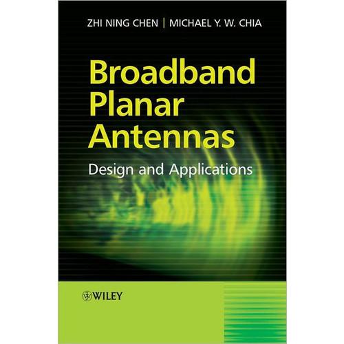 Broadband Planar Antennas: Design and Applications / Edition 1