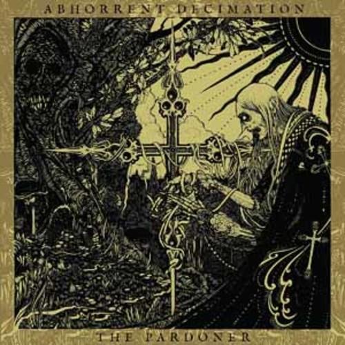 Abhorrent Decimation - The Pardoner [Audio CD]