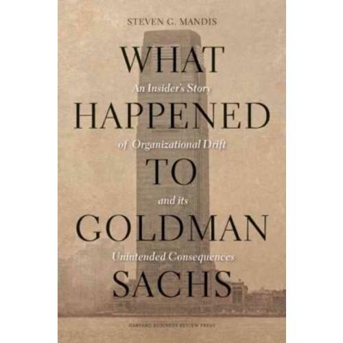 What Happened to Goldman Sachs