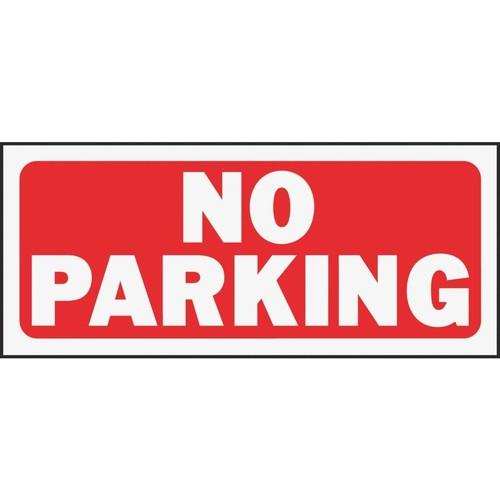 Hy-Ko No Parking Sign - 23002