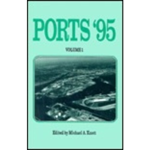 Ports '95: Proceedings: Ports '95 Conference (1995: Tampa, FL)
