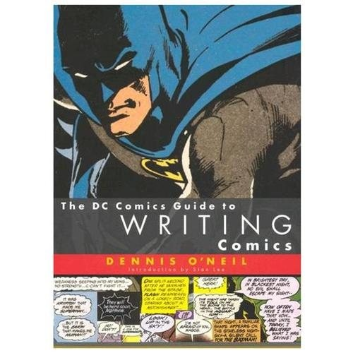 The Dc Comics Guide to Writing Comics (Paperback)