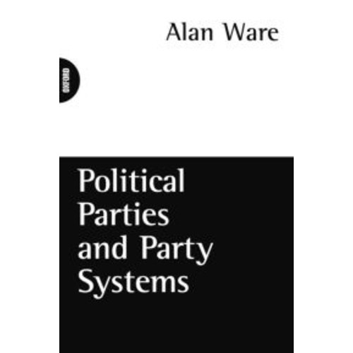 Political Parties and Party Systems / Edition 1
