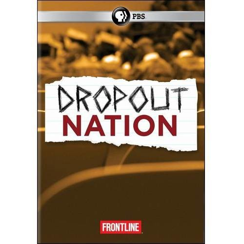 Frontline: Dropout Nation [DVD] [English] [2012]