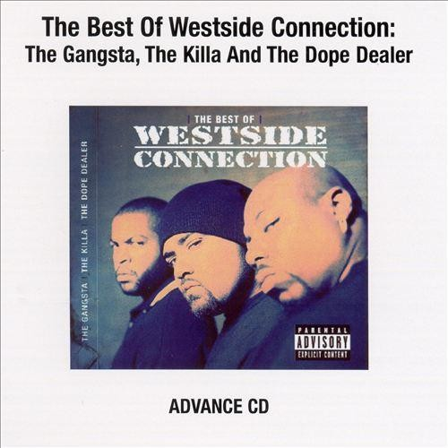 The Best of Westside Connection [CD] [PA]