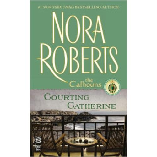 Courting Catherine (Calhoun Women Series #1)