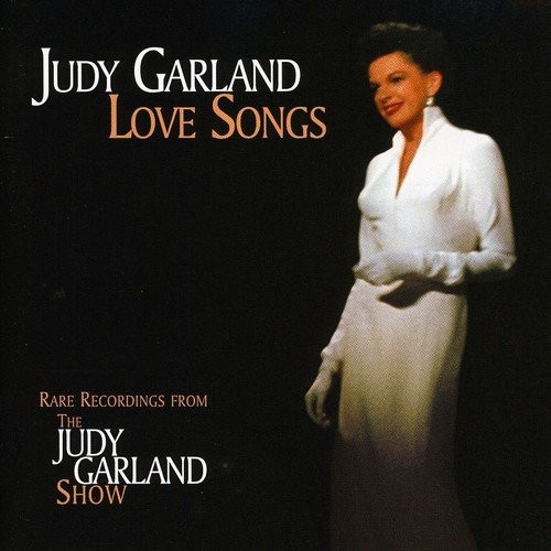 Judy Garland Love Songs