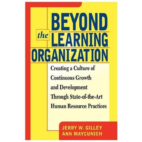 Beyond the Learning Organization (Hardcover)