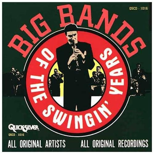 Big Bands Of The Swingin' Year