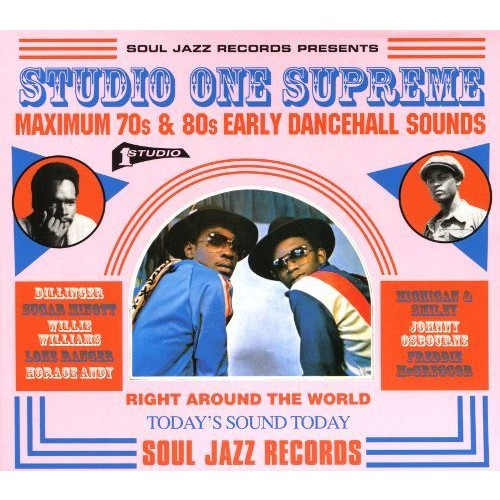 Studio One Supreme: Maximum 70s and 80s Early Dancehall Sounds [CD]