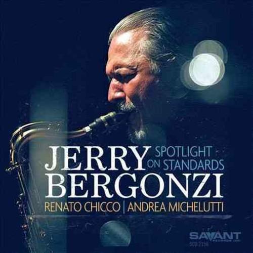 JERRY BERGONZI - SPOTLIGHT ON STANDARDS