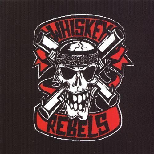 Whiskey Rebels [CD]