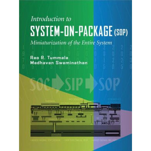 System on Package: Miniaturization of the Entire System / Edition 1