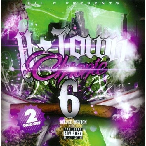 H-Town Chronic, Vol. 6 [CD] [PA]