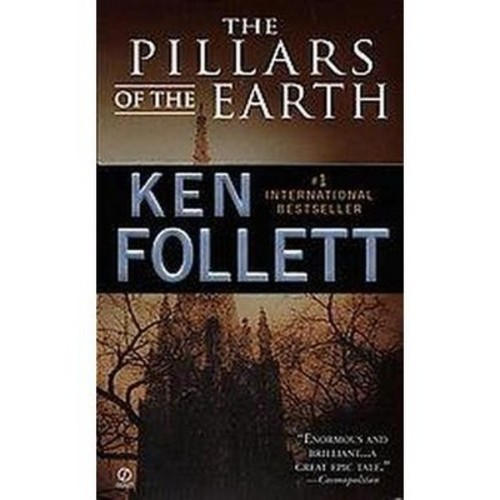 The Pillars of the Earth (Reissue) (Paperback) by Ken Follett