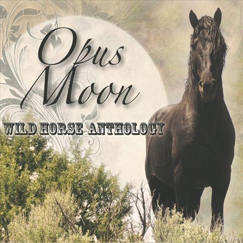 Wild Horse Anthology [CD]