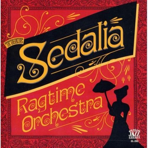 The Sedalia Ragtime Orchestra [CD]