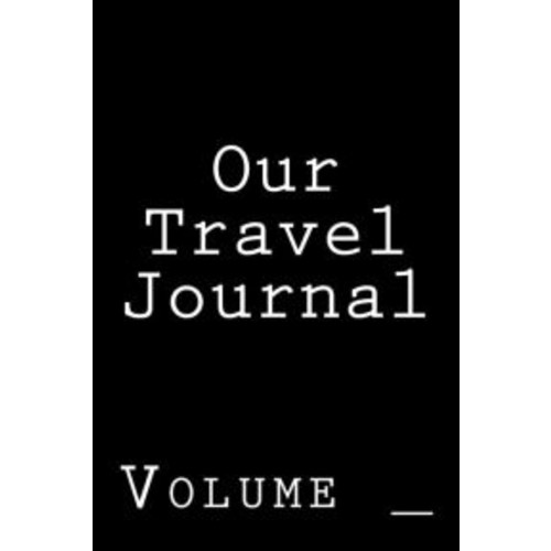Our Travel Journal: Black Cover