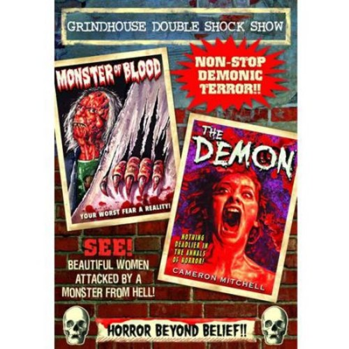 Grindhouse Double Shock Show: (The Demon / Monster Of Blood)