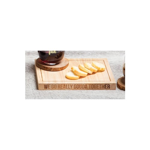 We Go Really Gouda Together Wooden Cheese Board