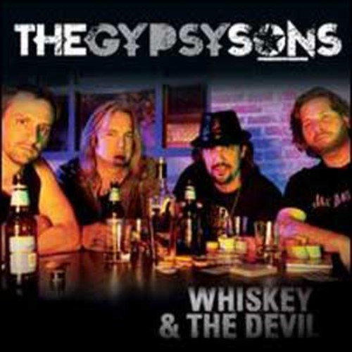Whiskey & the Devil By The Gypsy Sons (Audio CD)
