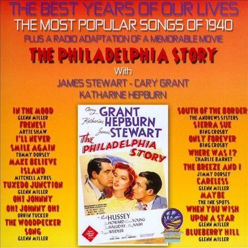 The Best Years of Our Lives: The Most Popular Songs of 1940 [CD]