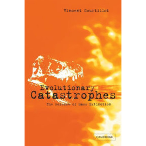 Evolutionary Catastrophes: The Science of Mass Extinction / Edition 1