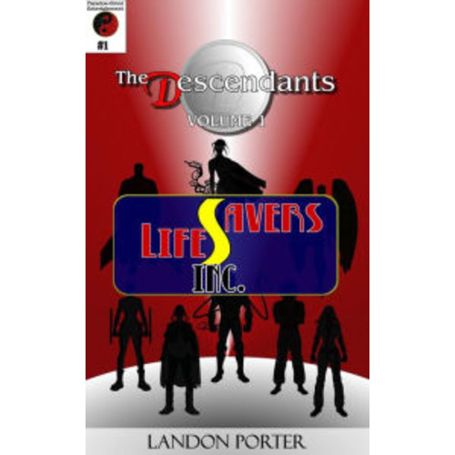 The Descendants #1 - Lifesavers Inc (The Descendants Main Series, #1)