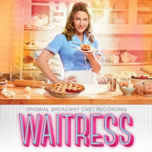 Waitress [Original Broadway Cast Recording] [CD]
