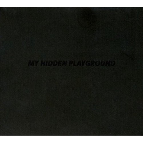 My Hidden Playground [CD]