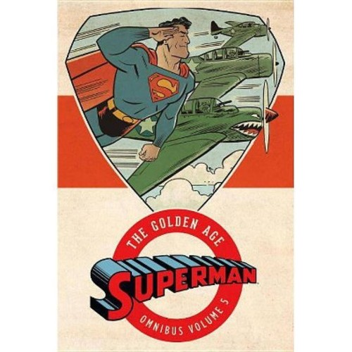 Superman the Golden Age Omnibus 5 (Hardcover) (Jerry Siegel & Don Cameron & Whitney Ellsworth & Bill