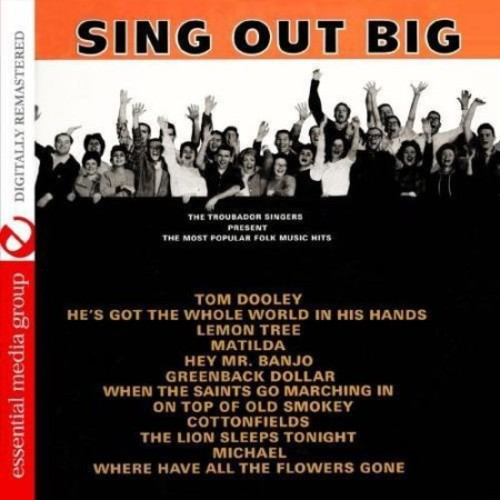 Sing out Big: The Most Popular Folk Music Hits [CD]