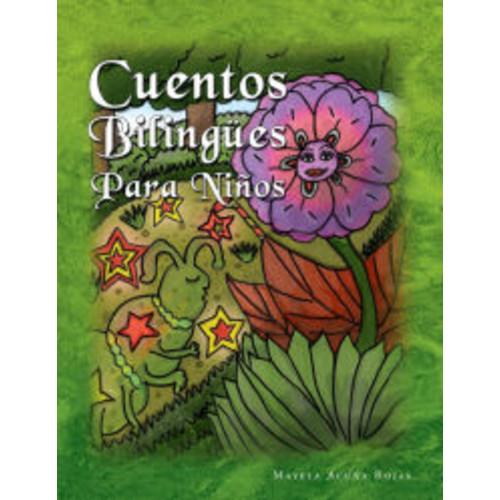 Cuentos Bilinges Para Nios: Bilingual Tales for Children (with TPRS technique)
