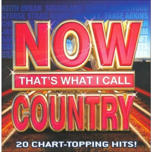 Various Artists - Now That's What I Call Country (CD)