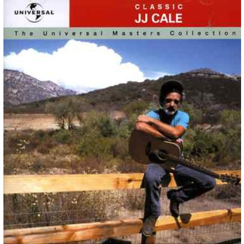 Classic J.J. Cale: The Universal Masters Collection [CD]