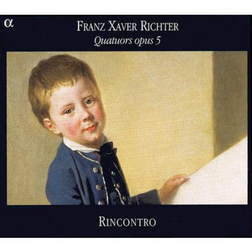 Franz Xaver Richter: Quatuors opus 5