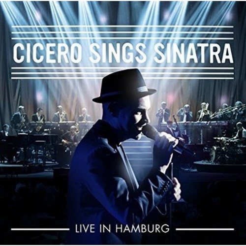 Cicero Sings Sinatra: Live in Hamburg [CD]